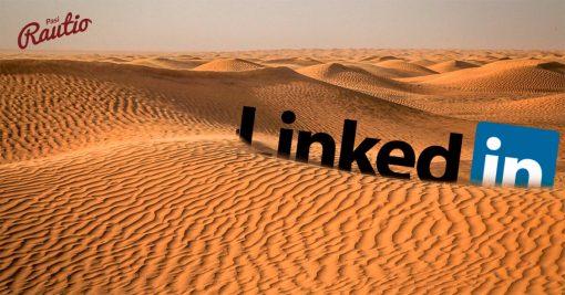 LinkedIn – siellä ei tapahdu yhtään mitään